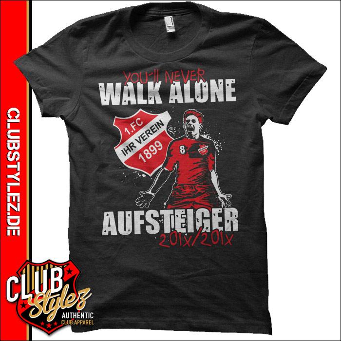 aufstiegs-shirts-bedrucken-never-walk-alone
