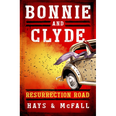 Bonnie and Clyde Resurrection Road cover