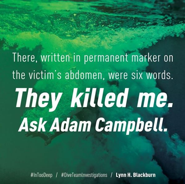 """Meme text: """"There, written in permanent marker on the victim's abdomen, were six words. They killed me. Ask Adam Campbell."""""""