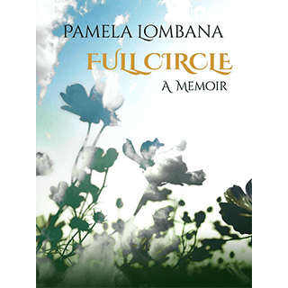 Full Circle book cover (closeup of growing wildflowers, shot angled upward so as to have the blue sky in the background)