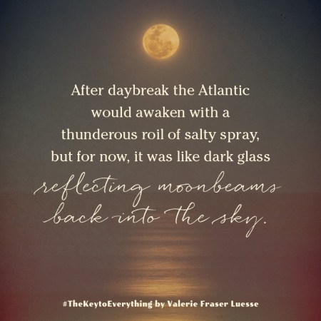 """Notable Quotable: """"After daybreak the Atlantic would awaken with a thunderous roil of salty spray, but for now, it was like dark glass reflecting moonbeams back into the sky."""""""