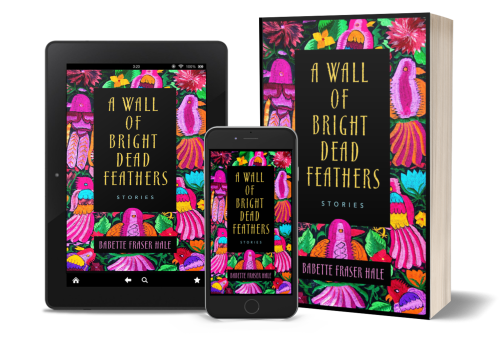 Cover of A Wall of Bright Dead Feathers displayed on tablet, smartphone, and paperback.