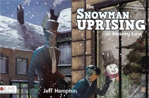 Snowman Uprising Cover