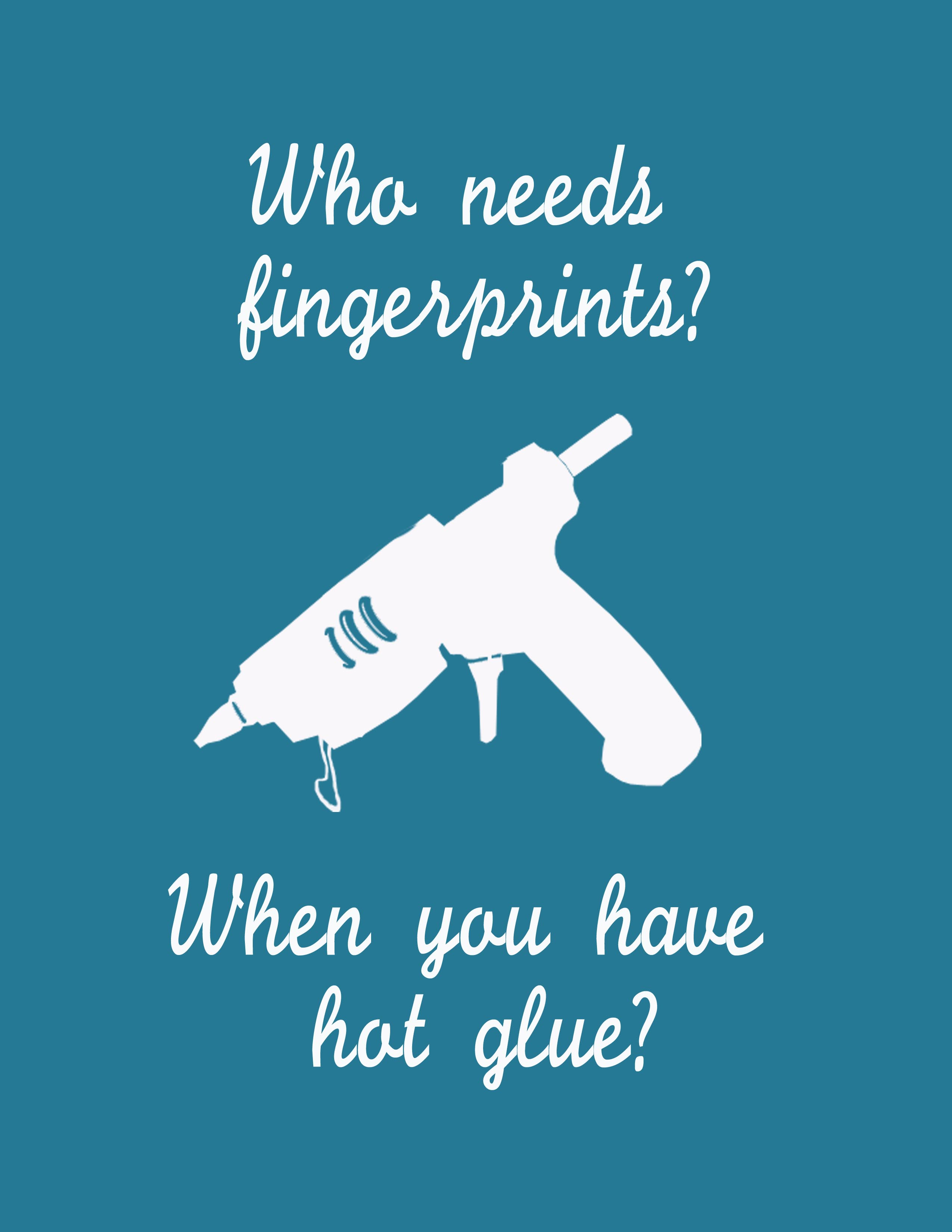 Free Printable Glue Guns And Fingerprints Clumsy Crafter