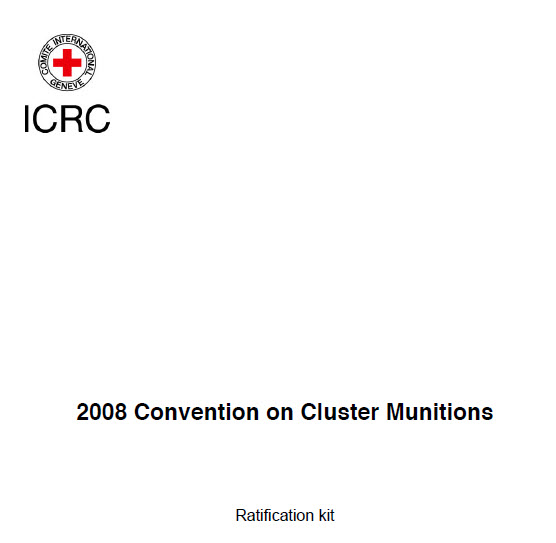 Ratification Accession Toolkit The Convention On Cluster Munitions