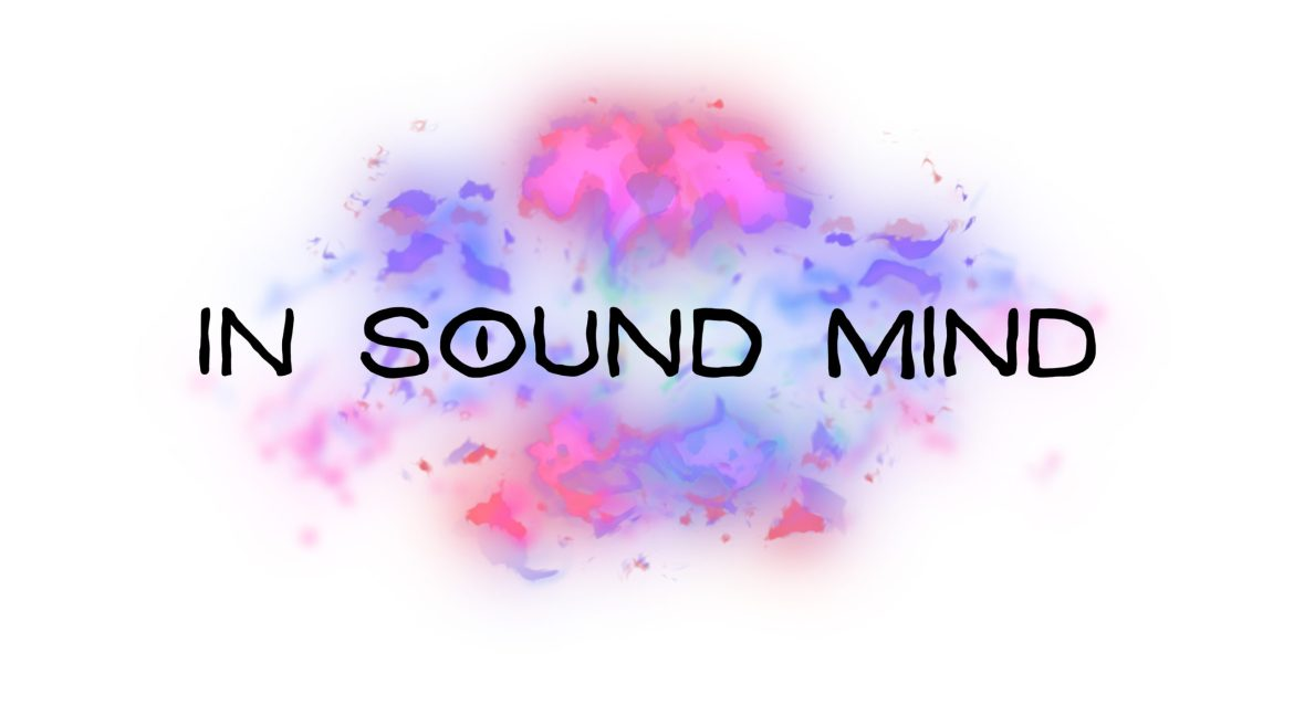 In Sound Mind Review