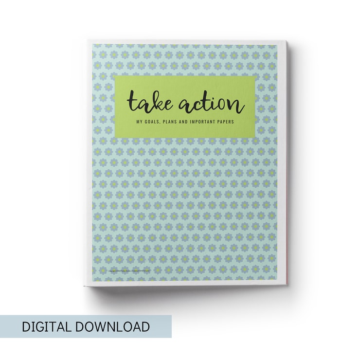 Take Action Printables Binder For Organizing Your Home And