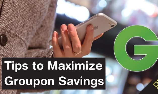 How to Get the Most out of Groupon: 10 Tips to Maximize Savings