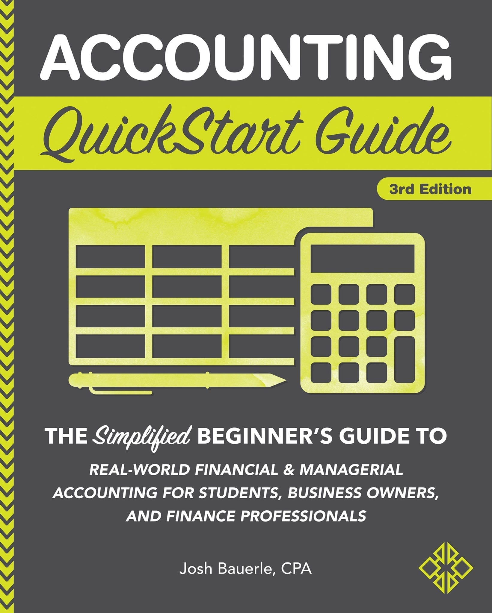 Accounting QuickStart Guide by Josh Bauerle CPA