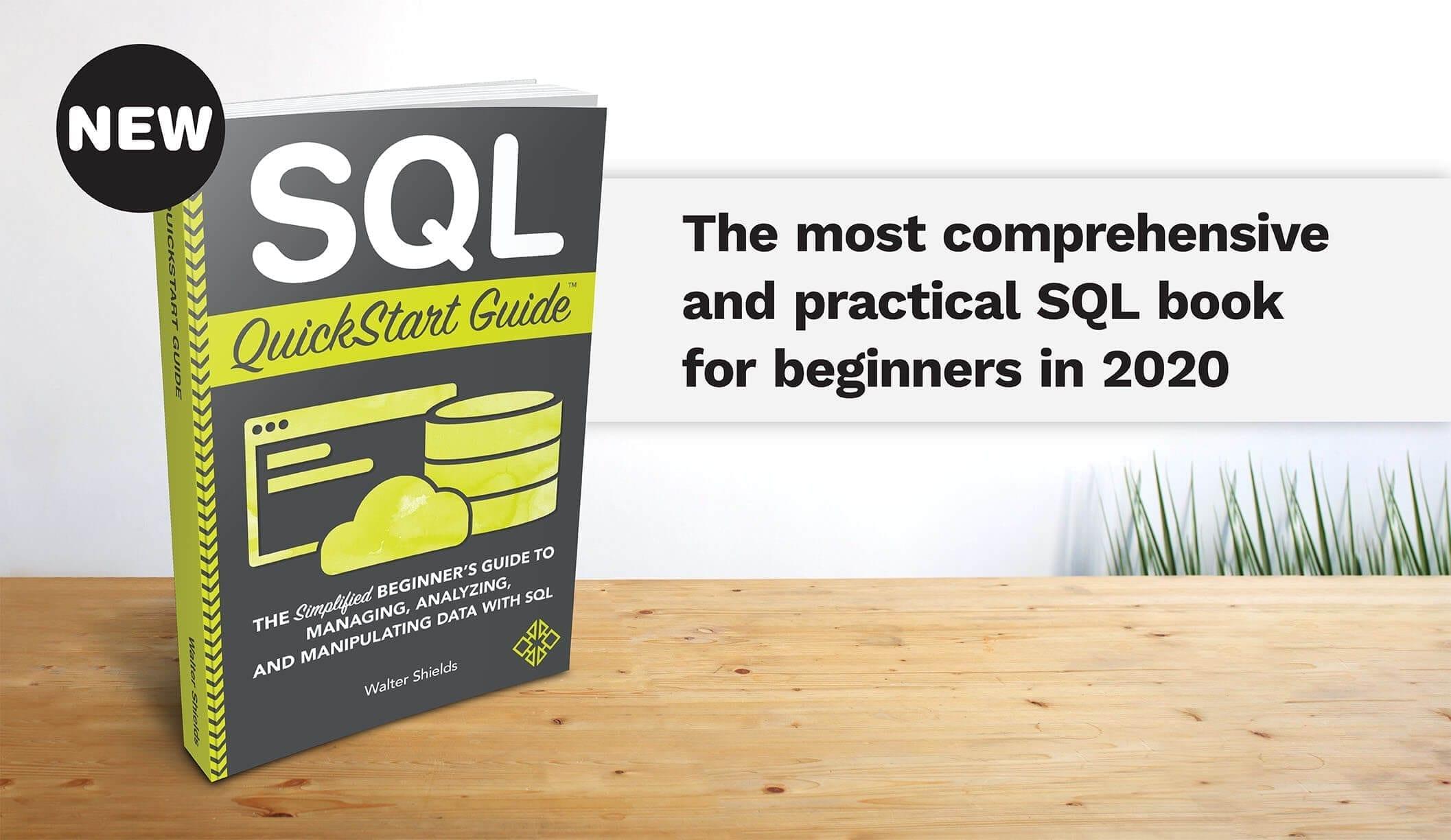 SQL QuickStart Guide by Walter Shields