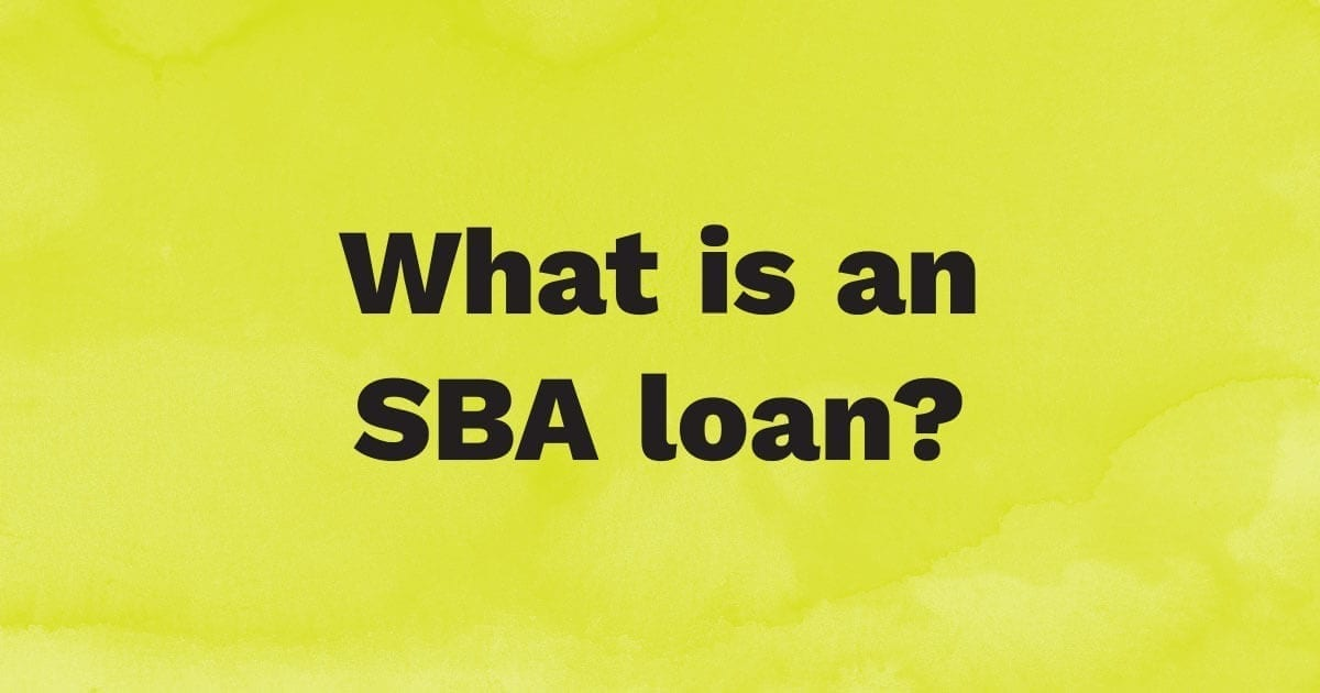What is an SBA Loan?