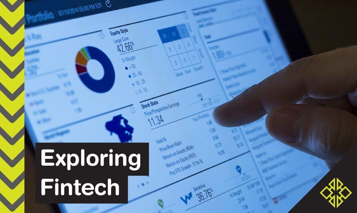 Let's explore Fintech