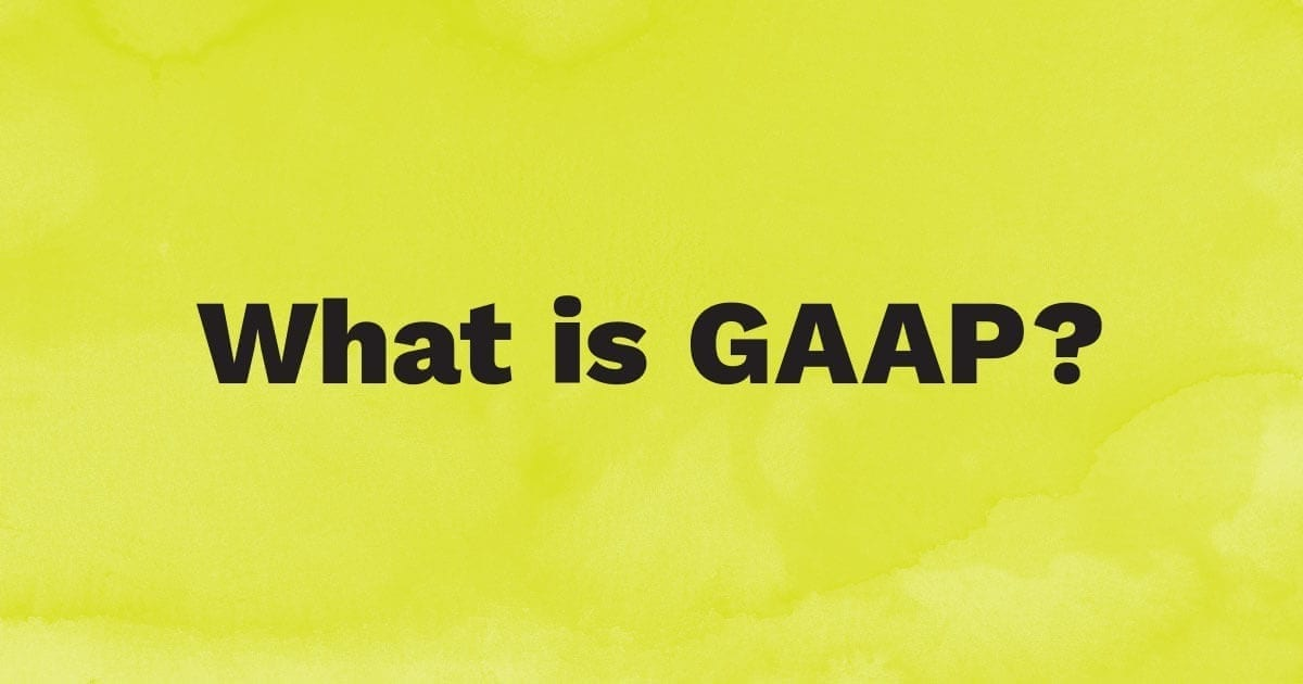 What is GAAP?