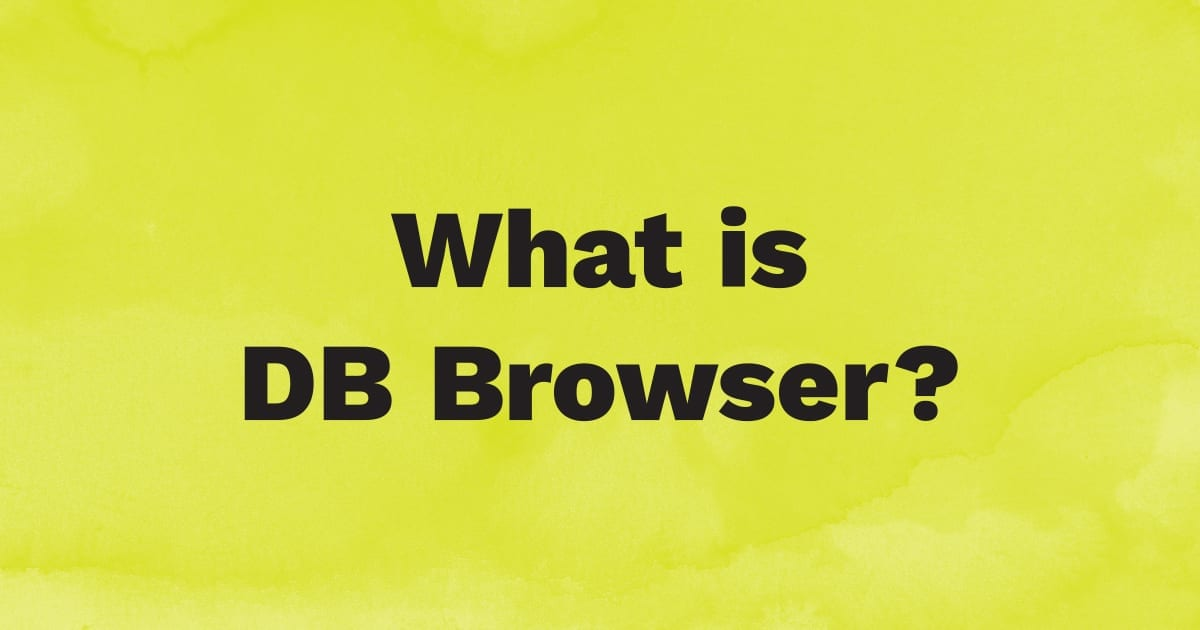 What is DB Browser?
