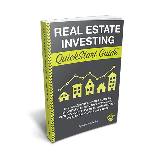Real Estate Investing QuickStart Guide by Symon He