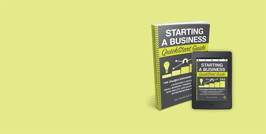 Starting a Business QuickStart Guide by Ken Colwell PhD, MBA is available now from ClydeBank Media!