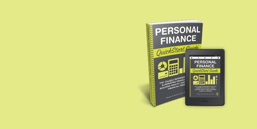Personal Finance QuickStart Guide by Morgan Rochard CFA, CFP, RLP