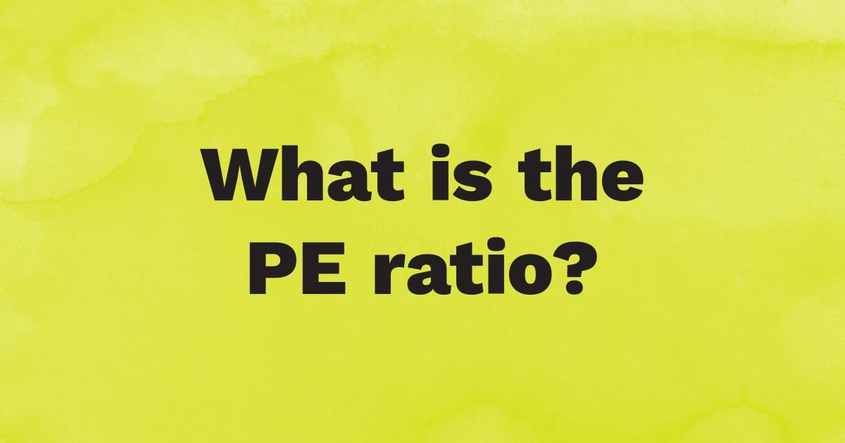 What is PE Ratio?