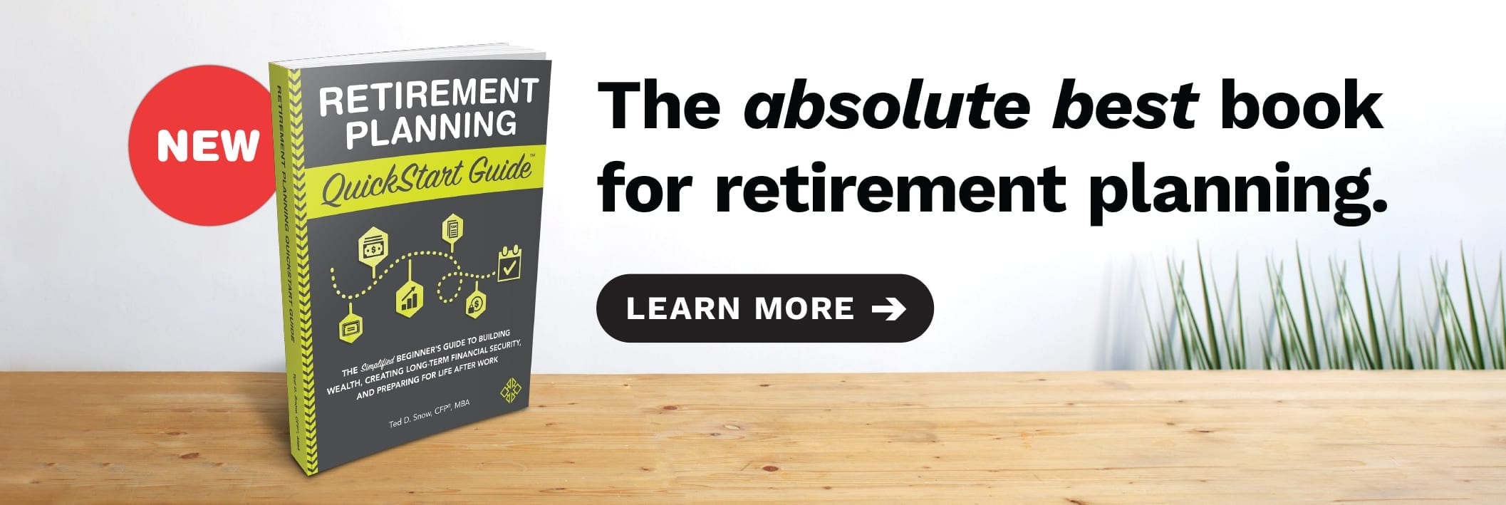 New Release! Retirement Planning QuickStart Guide is the best new book for anyone who wants to take control of their financial future.