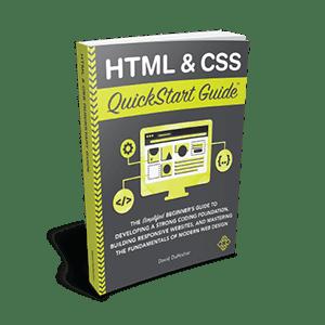 HTML & CSS QuickStart Guide by David DuRocher