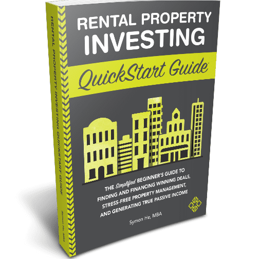 Rental Property Investing QuickStart Guide by veteran real estate investor Symon He, MBA