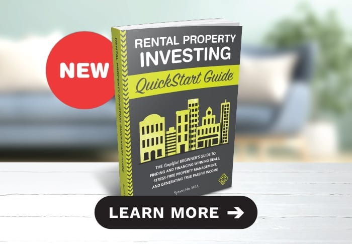 Rental Property Investing QuickStart Guide has arrived! From bestselling real estate author Symon He, this is the best new book for new or experienced rental property investors.