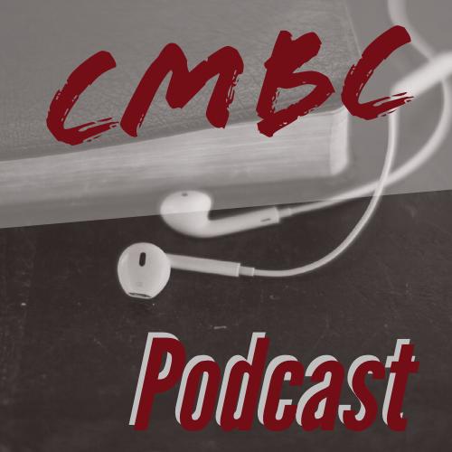 CMBC Podcast