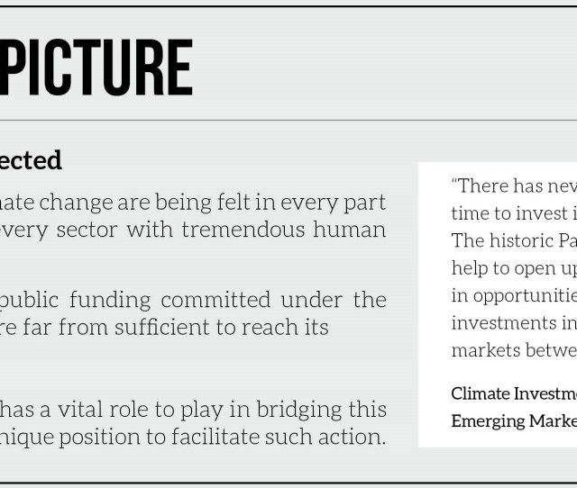 Through Climate Policy Finance And Investment We Are Leading A Global Coalition Of Private Sector Actors To Mobilise The Trillions That Will Enable A