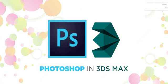 Photoshop in 3DS Max