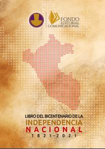 LIBRO DEL BICENTENARIO DE LA INDEPENDENCIA N A C I O N A L 1 8 2 1 – 2 0 2 1