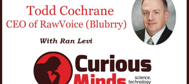 Todd Cochrane - Curious Minds Podcast