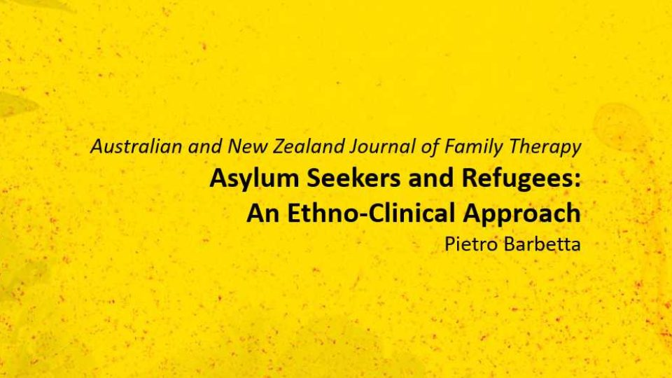 Asylum Seekers and Refugees: An Ethno-Clinical Approach