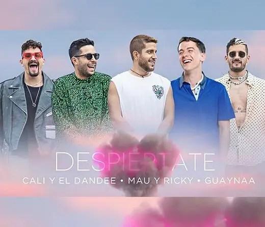 """Cali y el Dandee, Mau y Ricky y Guaynaa se unen en """"Despiértate"""""""