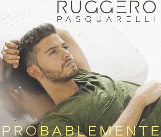 CMTV.com.ar - Ruggero Pasquarelli estrena Probablemente