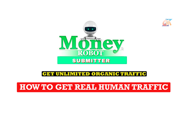 How to Get Real Traffic with Money Robot Submitter and Review 2021