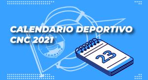 Calendario Deportivo CNC 2021