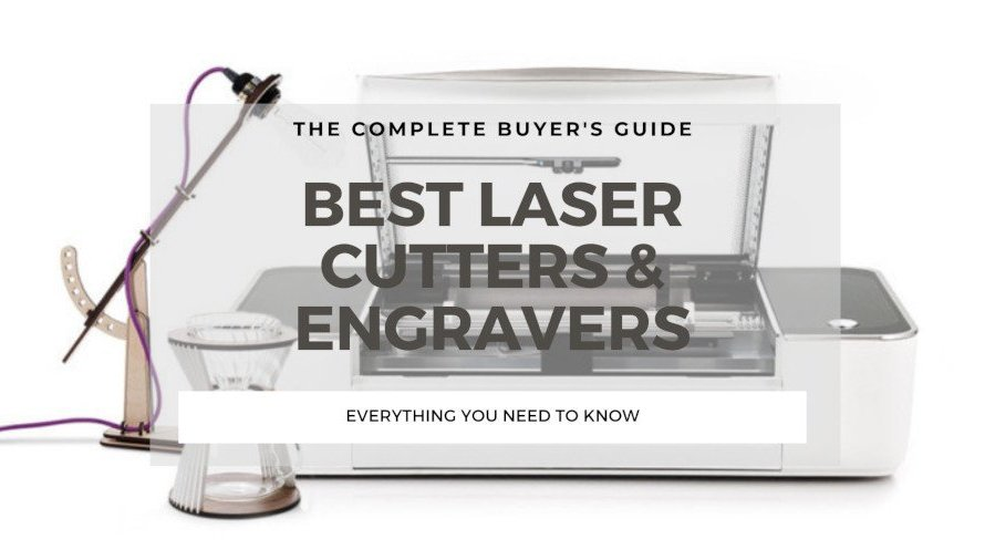The 10 Best Laser Cutters & Engravers 2021 (Every Price Range!)
