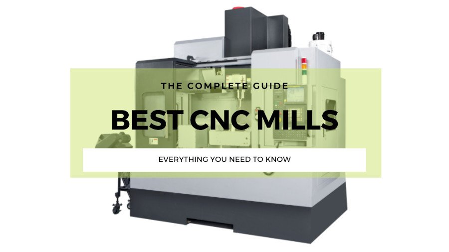 best cnc mill buyer's guide