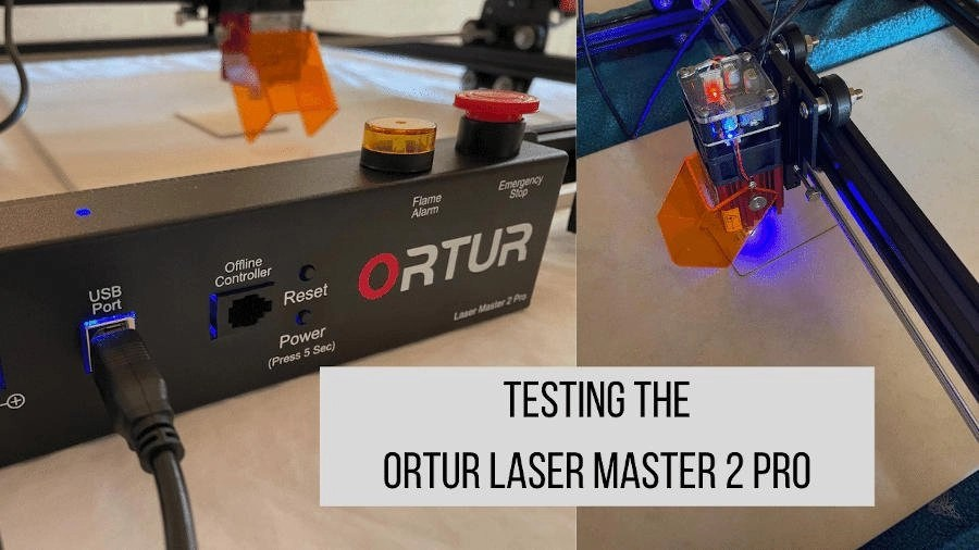 ortur laser master 2 pro review test specs
