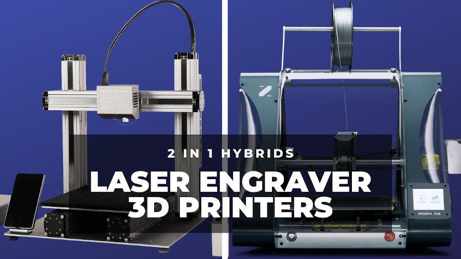 laser engraver 3D printer 2-in-1 hybrid