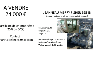 A vendre : Jeanneau Merry Fisher 695 IB