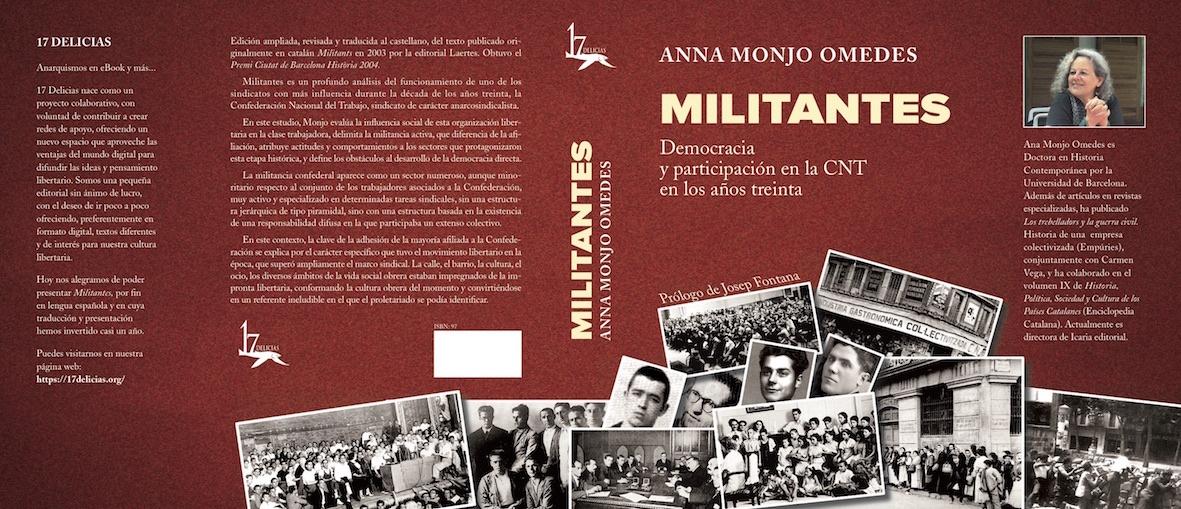 """[Ebook y Papel] """"Militantes. Democracia y participación en la CNT de los años 30"""", de Anna Monjo Omedes"""