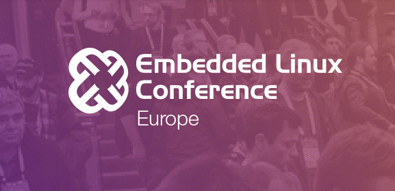 Embedded Linux Conference Europe 2019 Schedule