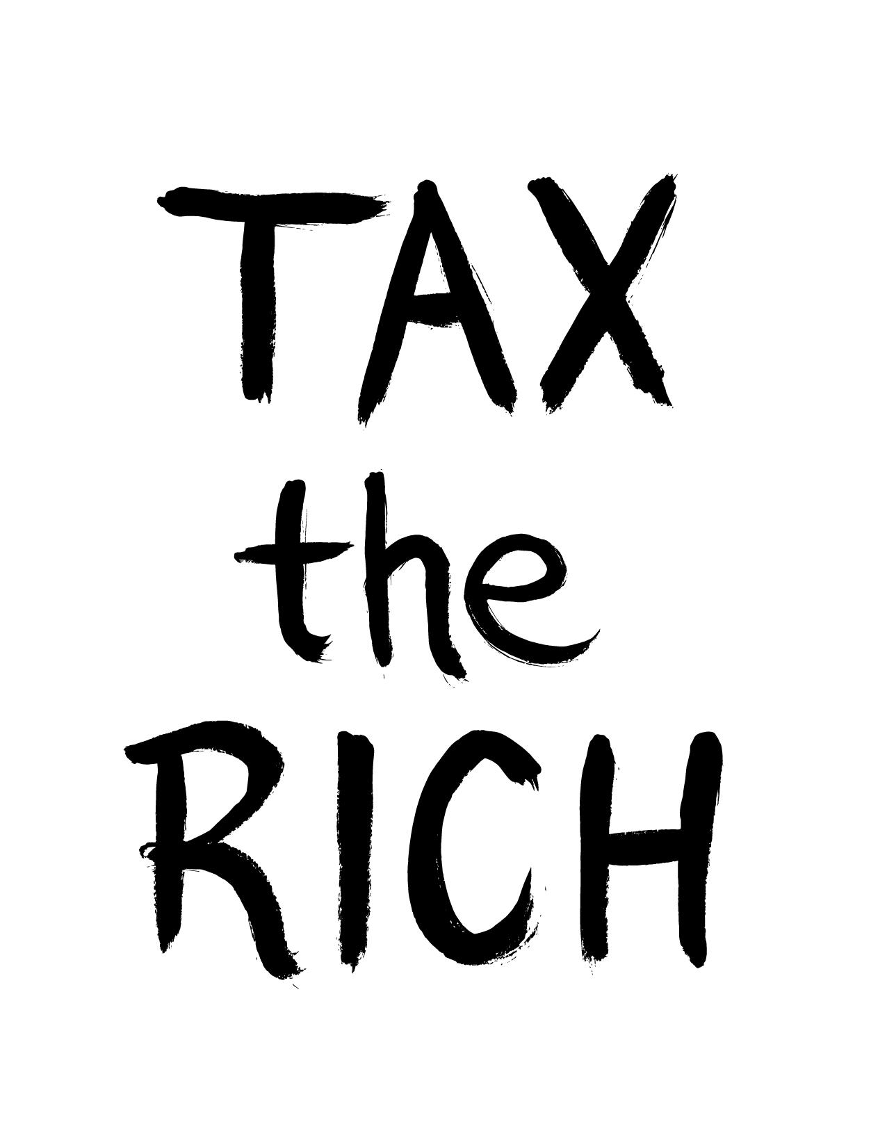 Tax the Rich