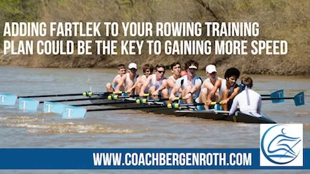 Fartlek Rowing Training Plan Rowing Coach