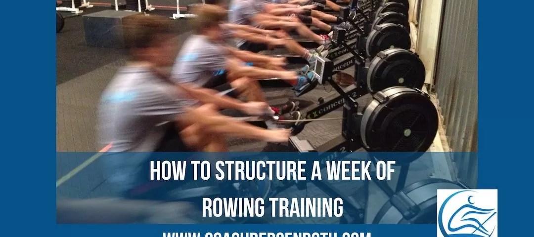 rowing training plan how to structure a week of training