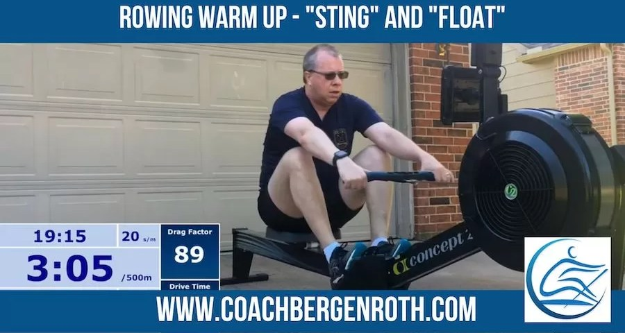warm up rowing sting and float