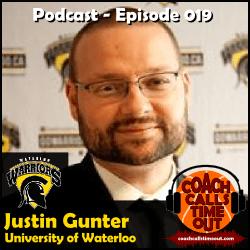 Justin Gunter, University of Waterloo - Coach Calls Timeout Basketball Coaching Podcast