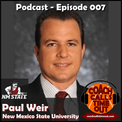 Paul Weir, New Mexico State University - Coach Calls Timeout Basketball Coaching Podcast