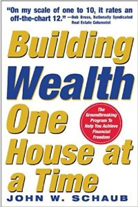 John Schaub Building Wealth One House at a Time